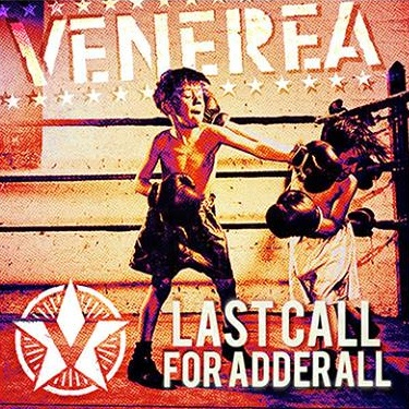 venerea-last-call-for-adderall