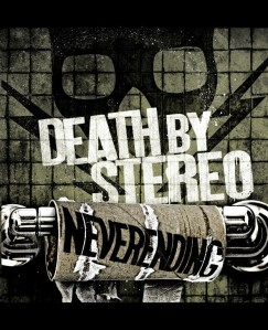 Death by Stereo: Neverending cover