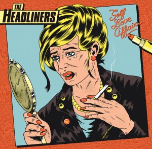 The Headliners' Self Love Affair Front