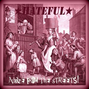 Hateful: Noize From The Streets review