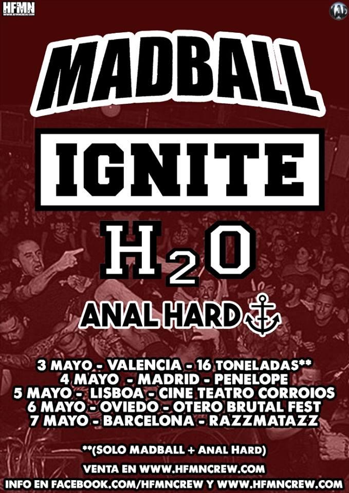 Conciertos Madball, Ignite, H20 y Anal Hard en Valencia, Lisboa, Oviedo, Madrid y Barcelona