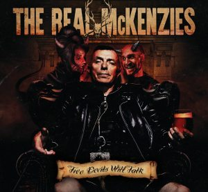 The Real McKenzies: Two Devils Will Talk (2017)