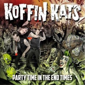 Koffin Kats: Party Time in the End Times cover