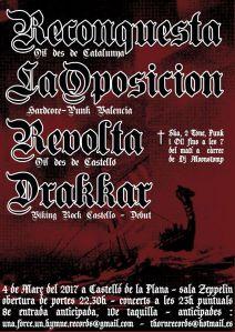 Concierto Reconquesta, La Oposición, Revolta y Drakkar