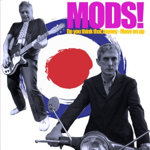 Mods1: Do You Thing That Money/Move Up
