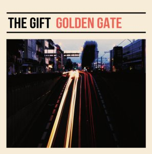 The Gift: Golden Gate 7""