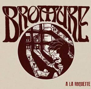 """Bromure: A La Roquette 7"""" (Une Vie Pour Rien Vinyles, 2017)"""