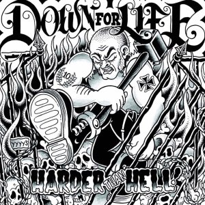 Down for Life: Harder than Hell (2017)Down for Life: Harder than Hell (2017)