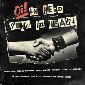 Oi! in Head, Punk In Heart