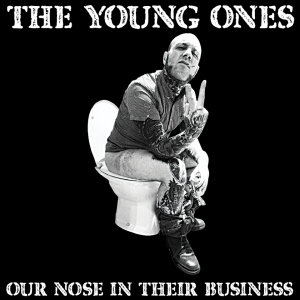 The Young Ones: Our Nose In Their Business