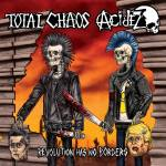 Total Chaos & Acidez Split