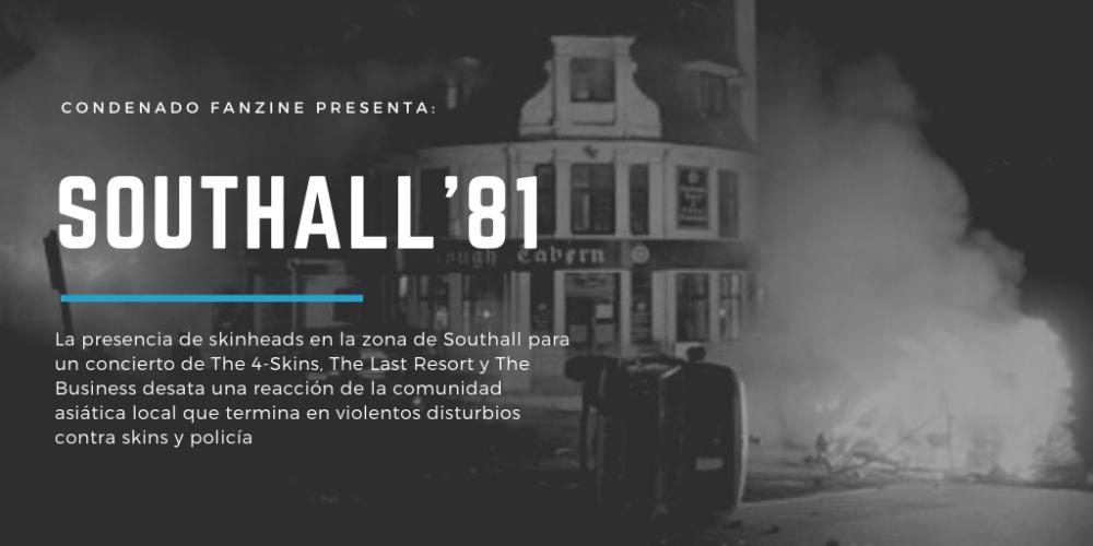 Southall'81 | Condenado Fanzine