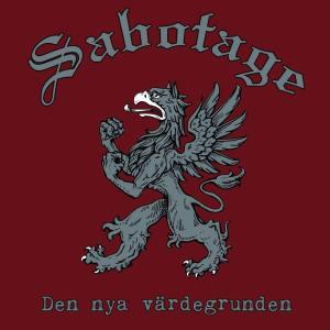 Sabotage:Den Nya Värdegrunden review