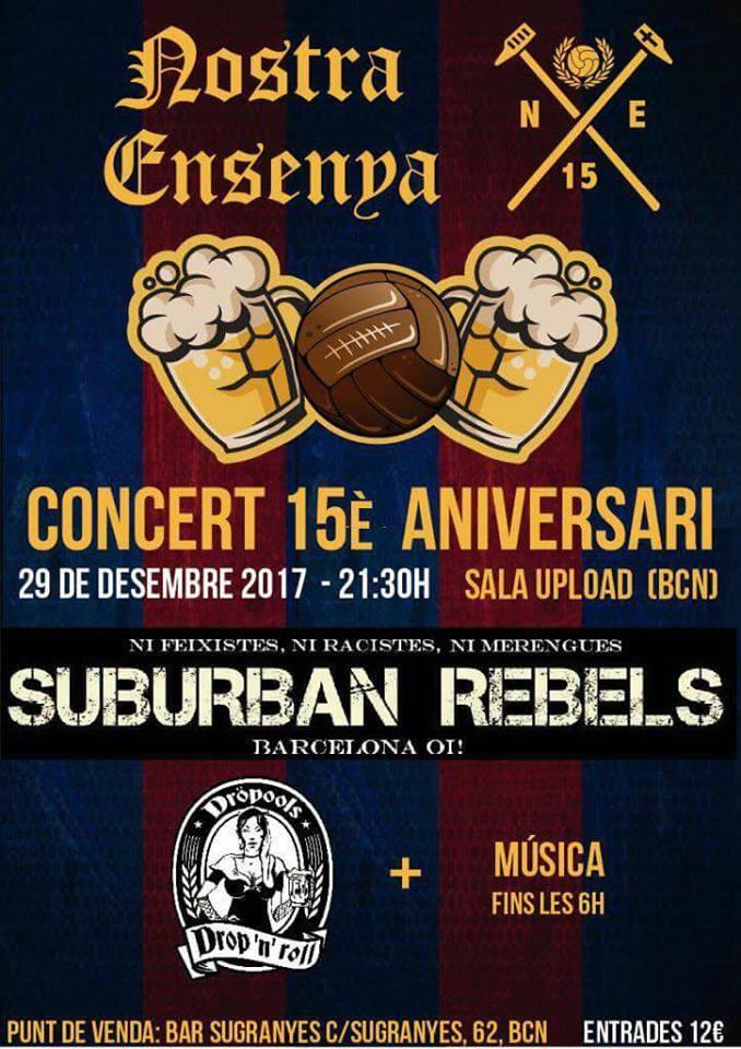Concierto 15º aniversario de Nostra Ensenya: Suburban Rebels y Dröpools
