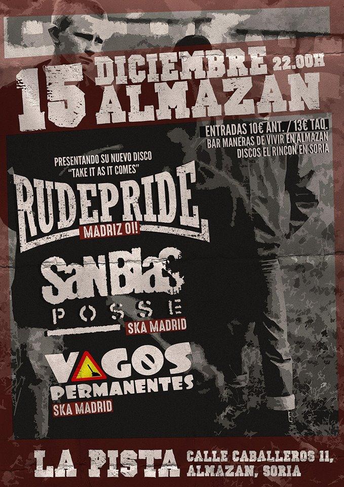 Concierto Rude Pride, + San Blas Posse + Vagos Permanentes @ La Pista, Almazán (Soria), 15/12/2017