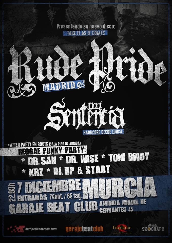 Cartel del concierto de Rude Pride + Mi Sentencia @ Garaje Beat Club, Murcia, 07/12/2017