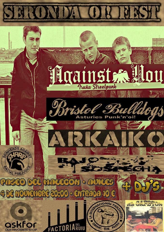 Seronda Oi! Fest, Avilés, 4 de noviembre con Against You, Bristol Bulldogs, Arkaiko y Bajo Sospecha