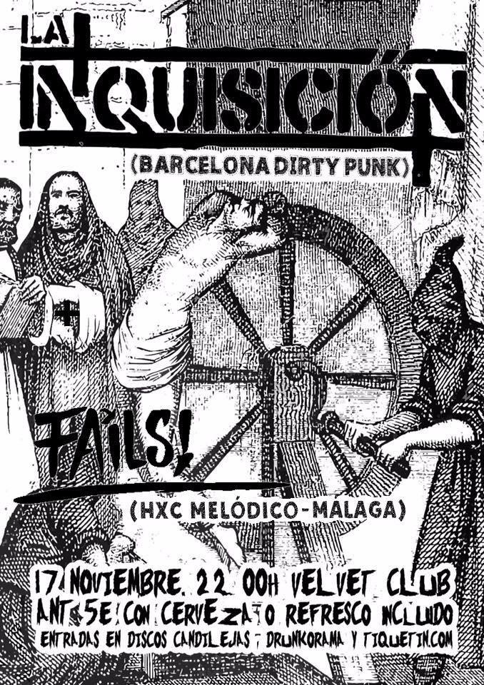Concierto de La Inquisición + FAiLS! en el Velvet Club de Málaga