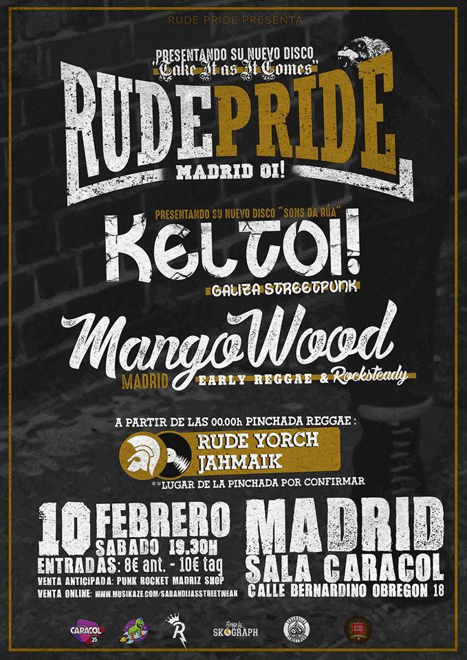 Concierto Rude Pride + Keltoi! + Mango Wood @ Sala Caracol, Madrid, 10/02/2018