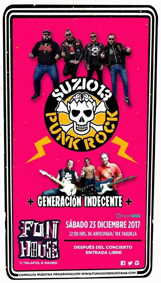 Concierto de Suzio 13 + Generación Indecente en Funhouse, Madrid, el sábado, 23 de diciembre de 2017