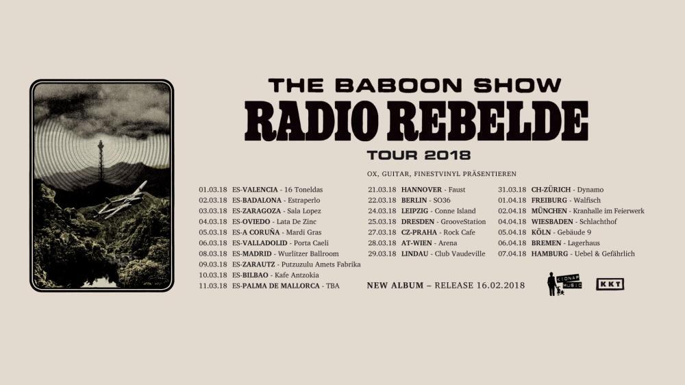 Gira de The Baboon Show con conciertos en Valencia, Barcelona, Zaragoza, Oviedo, A Coruña, Valladolid, Madrid, Zarautz, Bilbao y Palma de Mallorca