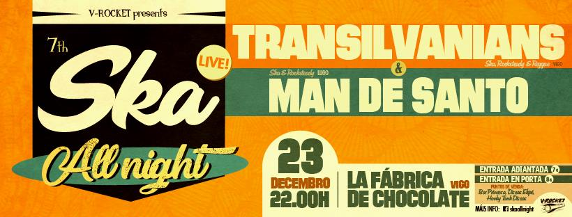 7th Ska All Night de Vigo w/ Transilvanians + Man de Santo