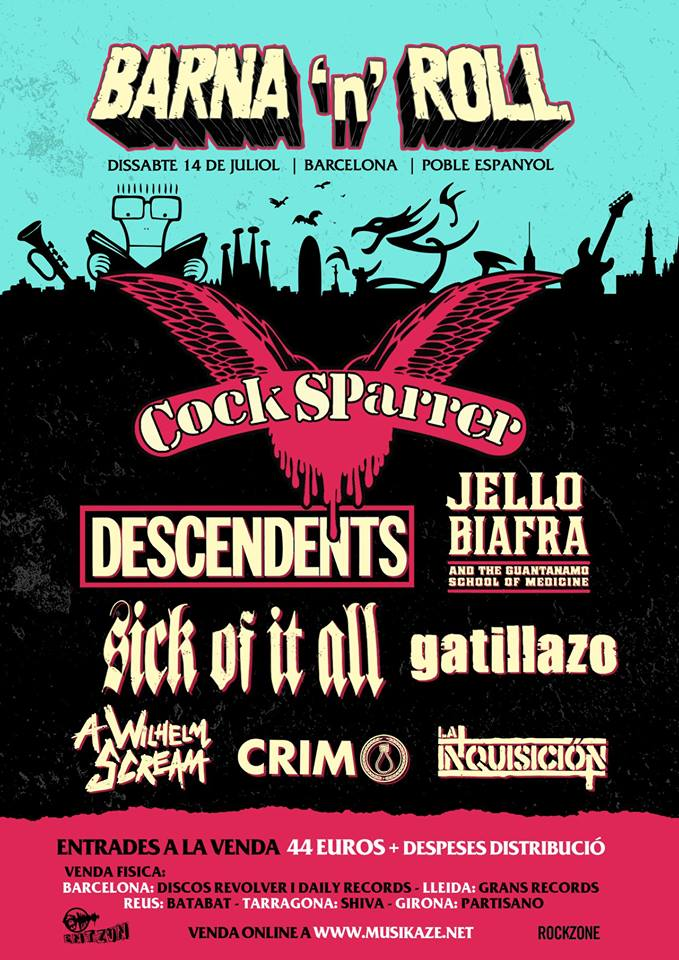 Cartel del Barna'n'Roll 2018 con Cock Sparrer, Descendents, Jello Biafra, Sick of it All, Gatillazo, A Wilhelm Scream, CRIM y La Inquisición @ Poble Espanyol, Barcelona, 14/07/2018