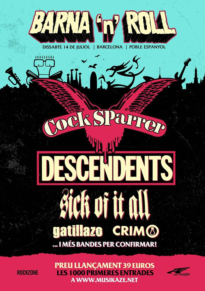 Barna'n'Roll 2018; Cock Sparrer ,Descendents, Sick Of It All, Gatillazo y CRIM @ Poble Espanyol, Barcelona, sábado 14 de julio de 2018
