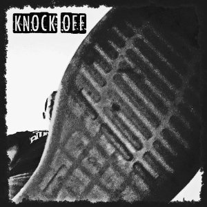 Knock Off: Like a Kick in the Head, Step-1 Music/Longshot Music, 2017