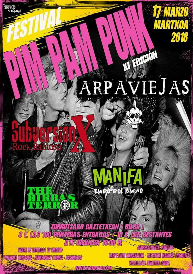 Festival Pim Pam Punk 2018 con Arpaviejas + Subversión X + Manifa + The Birra's Terror. Bilbao, 17 de marzo de 2018