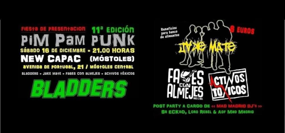 Festival Pim Pam Punk 2018 con Arpaviejas + Subversión X + Manifa + The Birra's Terror. Bilbao, 17 de marzo de 2018 con Bladders + Jake Mate + Fabes Con Almejres + Activos Tóxicos en New Capac, Móstoles, el 16/12/2017