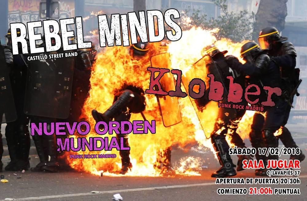 Cartel del concierto de Rebel Minds + Klobber + Nuevo Orden Mundial @ El Juglar, Madrid, 17 de febrero de 2018