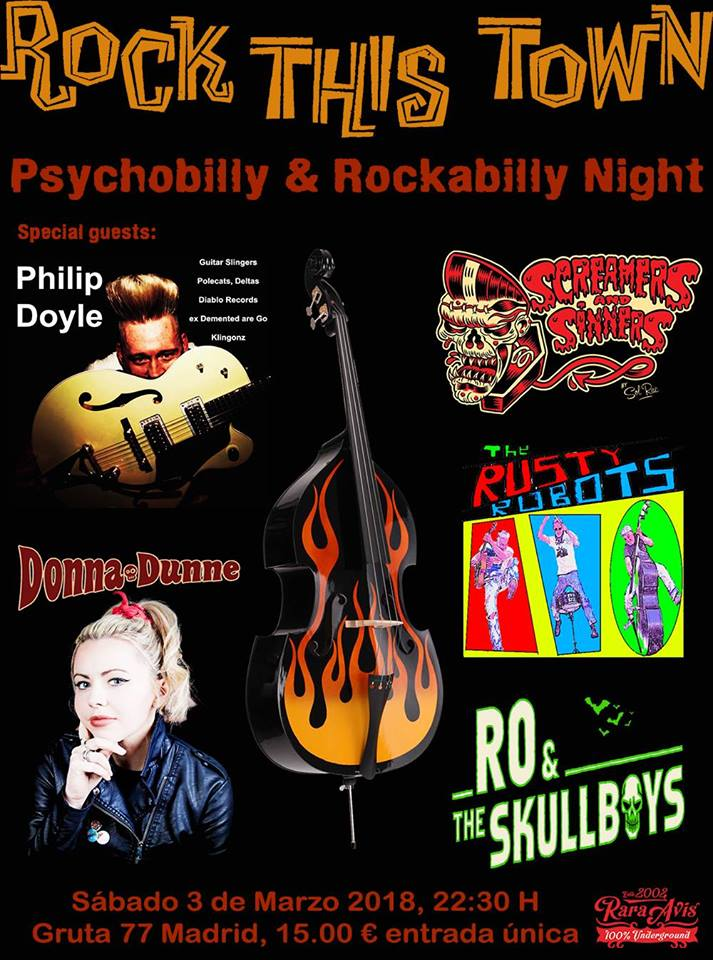 Rock This Town @ Gruta 77, Madrid, el sábado 3 de marzo de 2018 con Philip Doyle, Donna Dunne, Screamers & Sinners, Ro & The Skull boys y The Rusty Robots