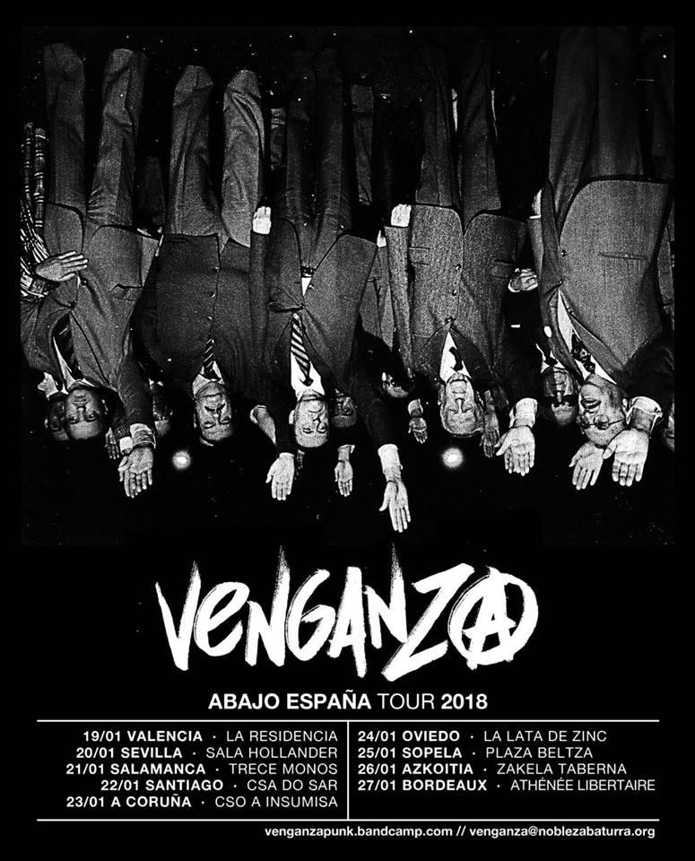 Cartel de la gira Abajo España 2018 de Venganza (punk / Zaragoza) con conciertos en Valencia, Sevilla, Salamanca, Santiago de Compostela, A Coruña, Oviedo, Sopelana y Azkoitia