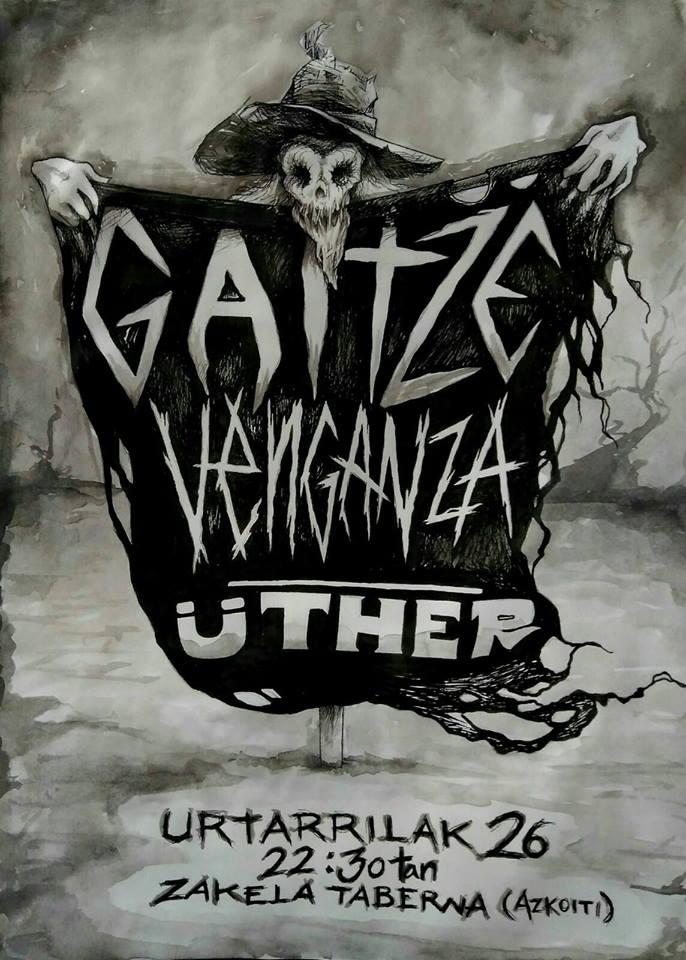 Concierto de Gaitze + Venganza + üther @ Zakela Taberna, Azkoitia, 26701/2018
