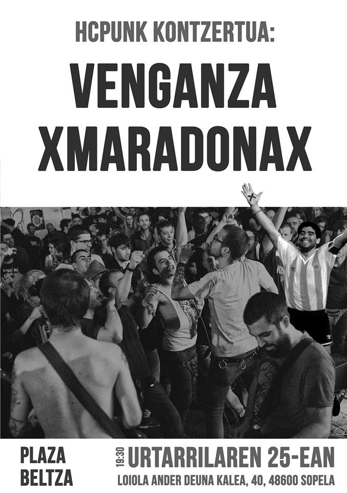 Concierto de Venganza + XMaradonaX @ Plaza Beltza, Sopela (Bizkaia), 25/01/2017
