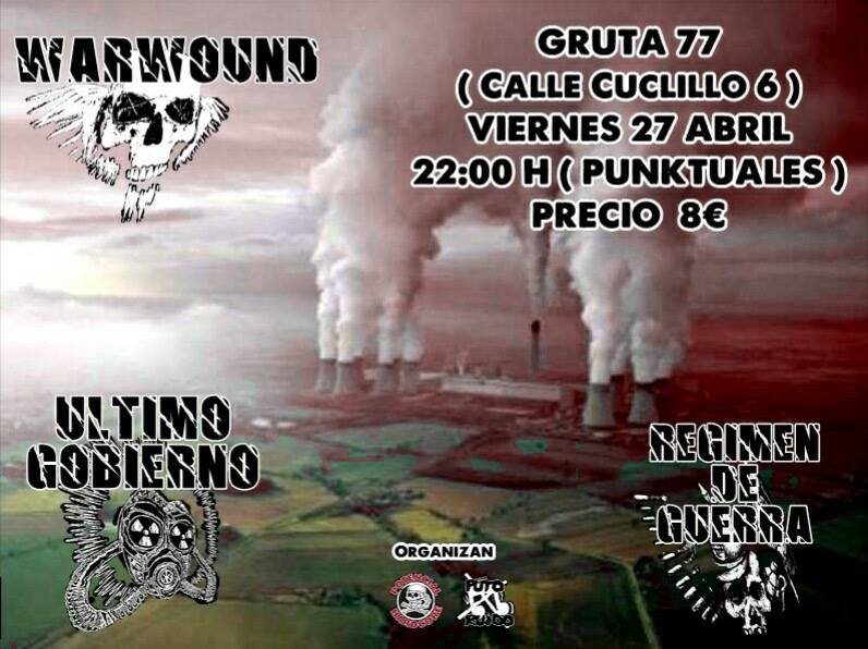 Cartel del concierto de Warbound + Último Gobierno + Régimen de Guerra @ Gruta 77, Madrid, viernes 27 de abril de 2018