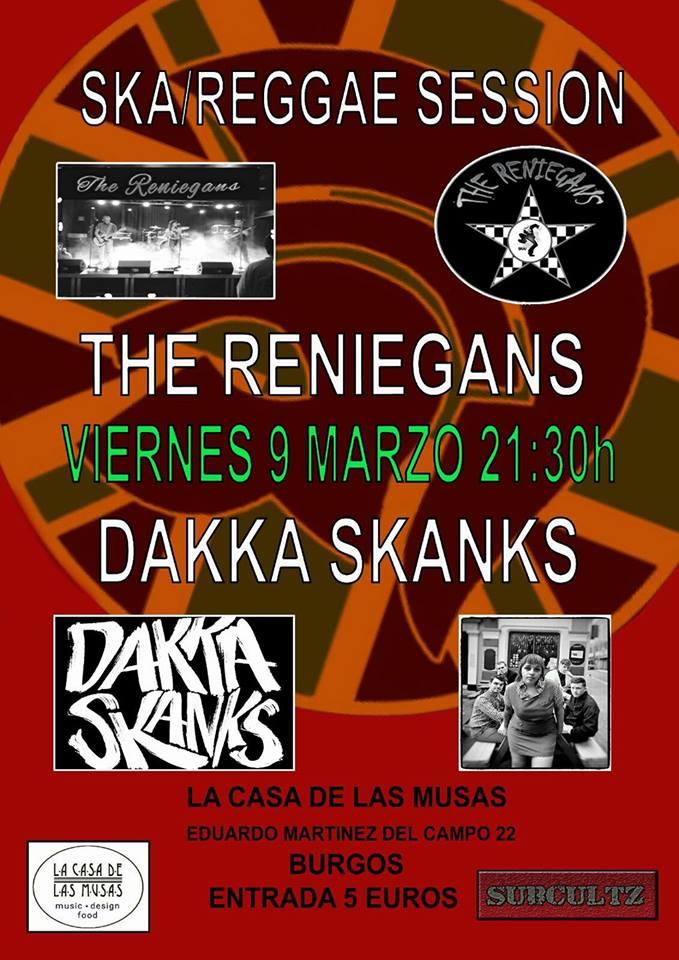 Cartel del concierto de Dakka Skanks + The Reniegans @ La Casa de Las Musas, Burgos, 09/03/2017