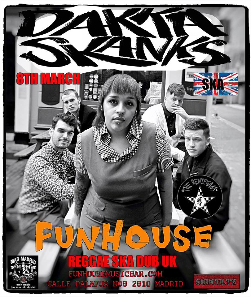 Concierto de Dakka Skanks + The Reniegans @ Fun House Music Bar, Madrid, el 08/03/2018