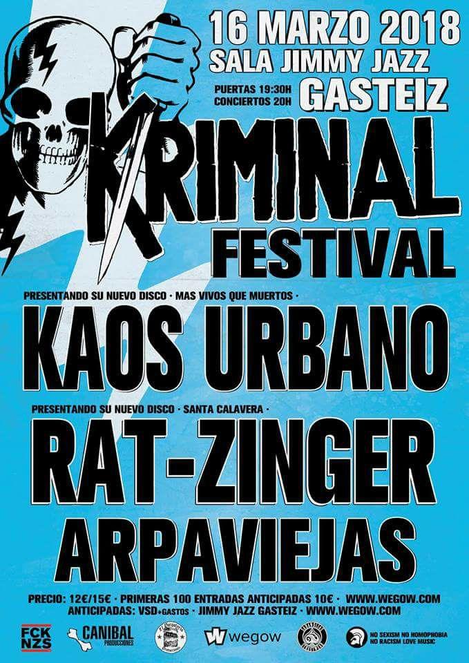 Kriminal Festival con Kaos Urbano, Rat-zinger y Arpaviejas @ Jimmy Jazz, Vitoria-Gasteiz, 16 de marzo de 2018