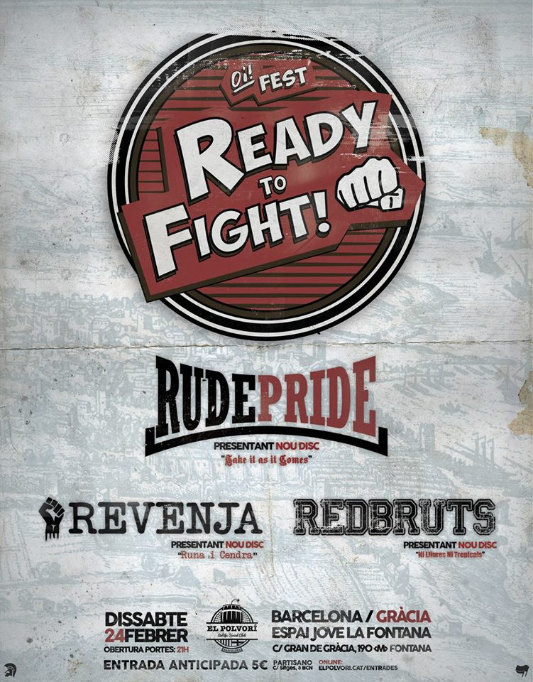 Ready to Fight Oi! Fest w/ Rude Pride, Revenja y RedBruts @ Barcelona, 24/0272018