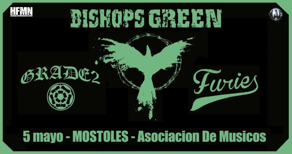 Bishops Green + Grade 2 + Furies @ Asociación de Músicos de Móstoles, Móstoles, 05/05/2018
