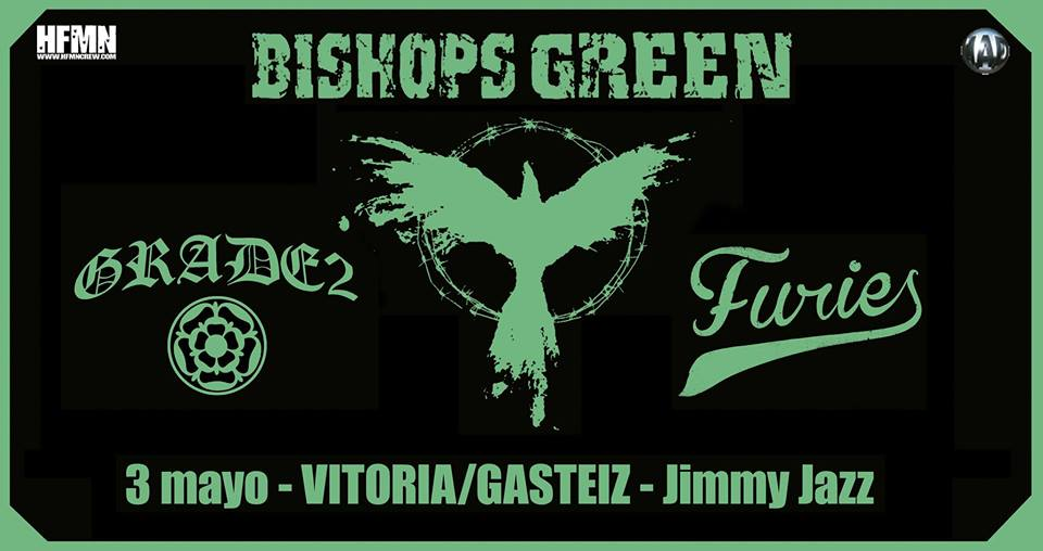 Bishops Green + Grade 2 + Furies @ Jimmy Jazz, Vitoria-Gasteiz, 03/05/2018