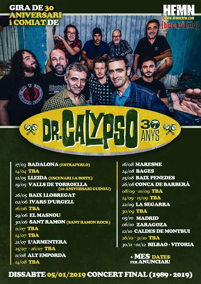Fechas de los conciertos de la gira de despedida de Dr. Calypso