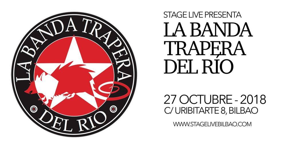 Cartel del concierto de La Banda Trapera del Río @ Stage Live, Bilbao, 27 de octubre de 2018