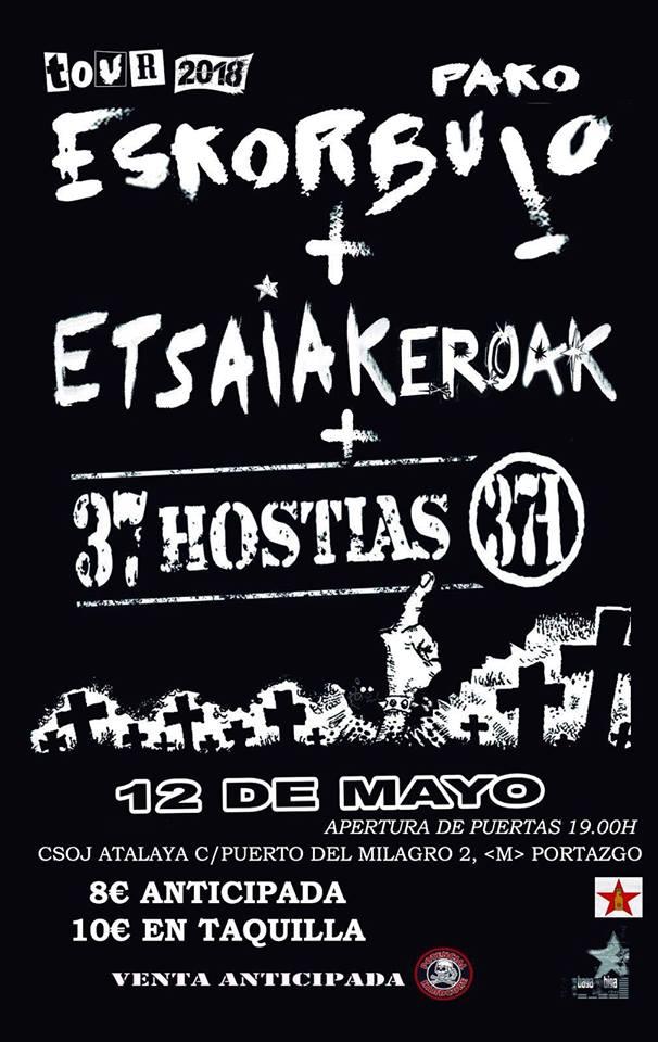 Cartel del concierto de Pako Eskorbuto, Etsaiakeroak y 37 Hostias en el CSOJ LaAtalaya el 12/05/2018