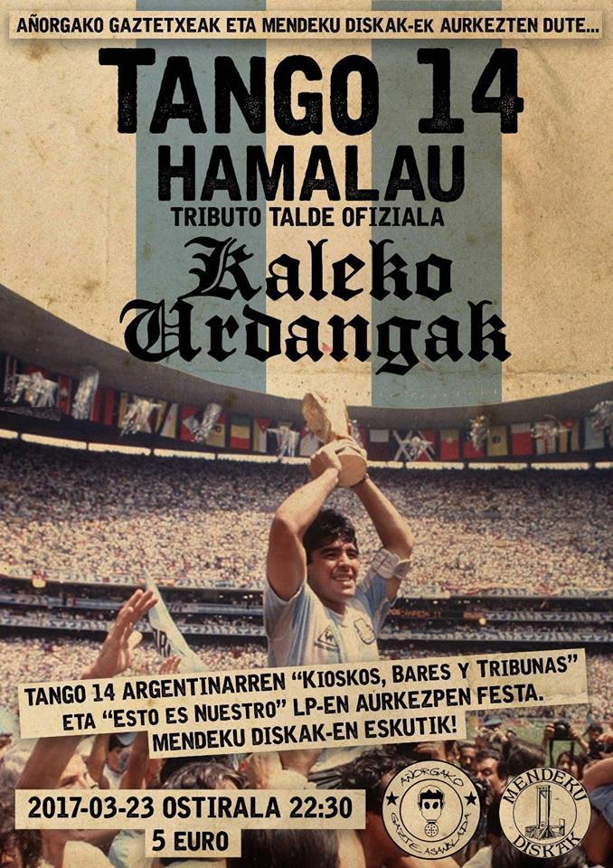 Cartel del concierto de Tango 14, Hamalu y Kaleko Urdangak @ Añorgako Gazte Asanblada el viernes 23 de marzo de 2018