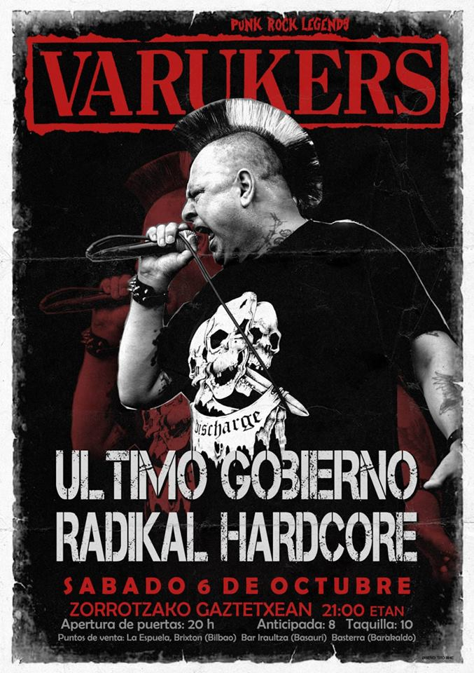 Cartel del concierto de Varukers + Último Gobierno + Radikal Hardcore @ Zorrotzako Gaztetxe, Bilbao, el sábado 6 de octubre de 2018