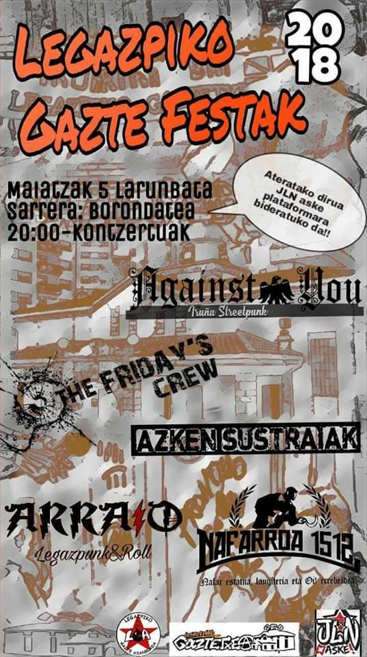 Cartel del concierto del Legazpiko Gazte Festak 2018 con Against You, The Friday's Crew, Azken Sustraiak, Arraio y Nafarroa 1512 @ Legazpiko Gaztetxean, Legazpi, el sábado 5 de mayo de 2018