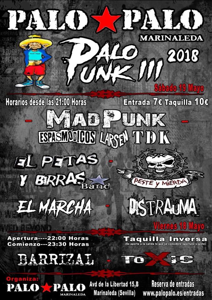 Cartel del III Palo Punk con MadPunk + El Petas y Birras Band + Distrauma + Peste y Mierda + El Marcha + Pinchadisco @ Sala Palo Palo, Marinaleda (Sevilla), el sábado 19 de mayo de 2018